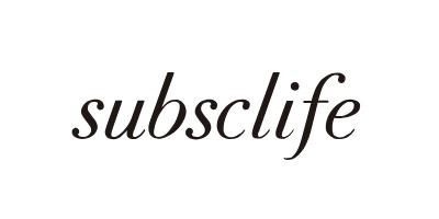「subsclife」について